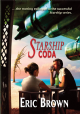 Starship Coda [hardcover] by Eric Brown